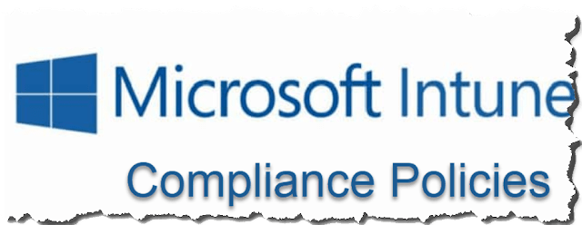 How to Create and Deploy Intune Compliance Policy