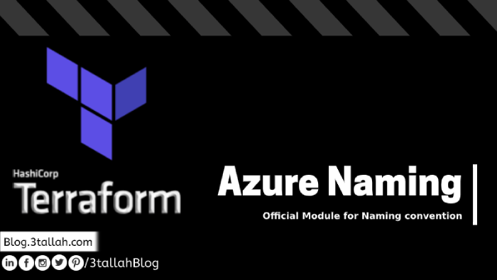 Azure Official Terraform Module for Azure Naming convention