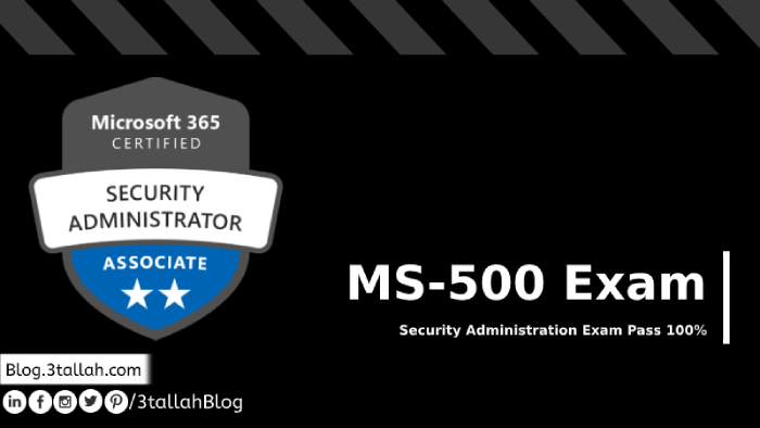 MS-500 Microsoft 365 Security Administration Exam Pass 100%